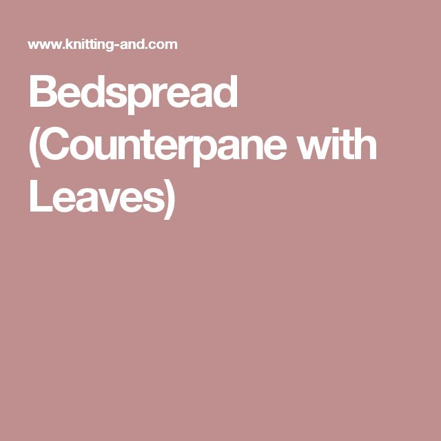 Bedspread (Counterpane with Leaves)