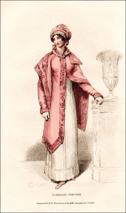 """""""Carriage Dress"""" (December 1813) - """"The purveyors of Regency fashion often named garments or accessories after people or events in the news. The mantle in this print, the Kutusoff mantle, is named for Field Marshal Mikhail Kutuzov of the Russian Empire, who fought against the French invasion of Russia."""""""