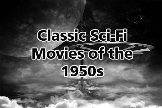 Classic Sci-Fi Movies of the 1950s https://didyouknowscience.com/classic-sci-fi-movies-of-the-1950s/