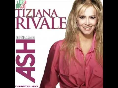 Tiziana Rivale - Ash (Club Mixx & Remix)  Dub Italo Disco & NRG Mix 2016