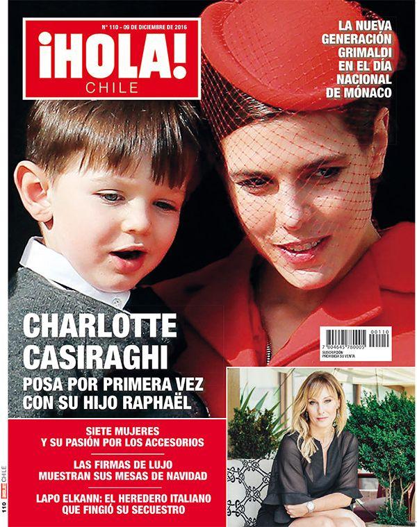¡Hola! Chile, No. 110, Dec 2016 #CharlotteCasiraghi #MonacoRoyals https://www.instagram.com/revistaholachile/