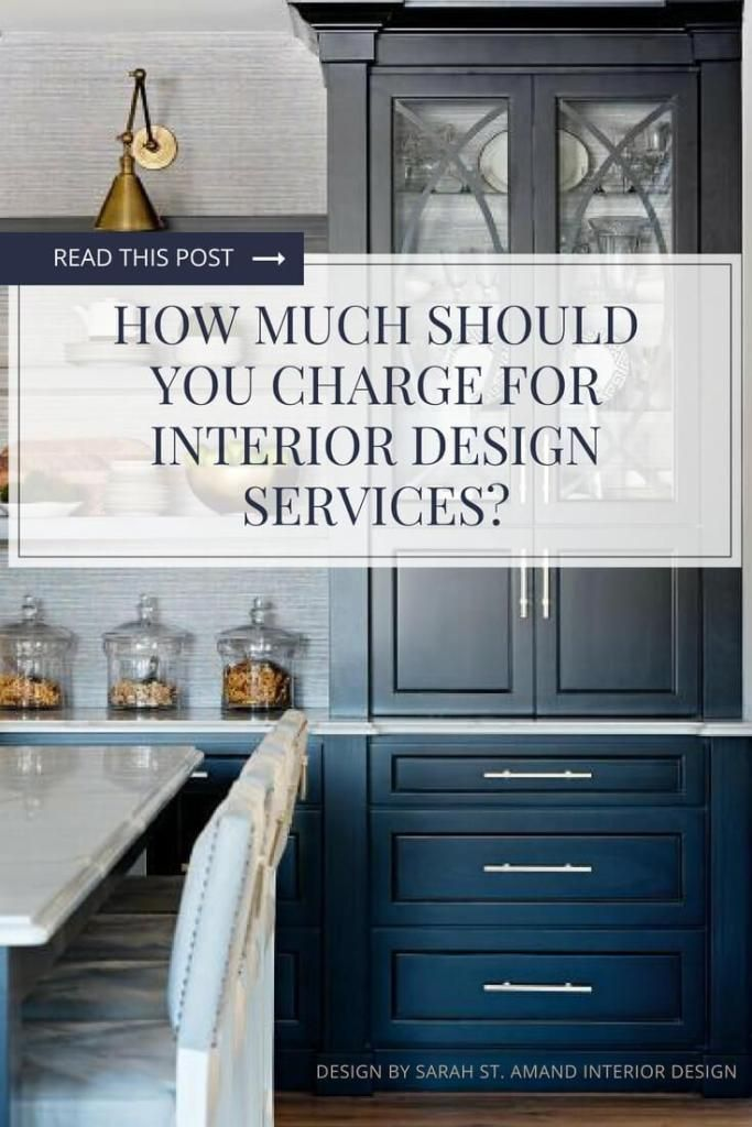 Interior Designers Here S How Much To Charge Clients Interior Interior Design Services Interior Design Masters