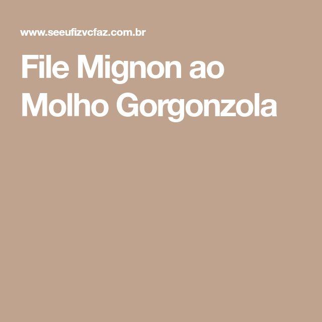 File Mignon ao Molho Gorgonzola