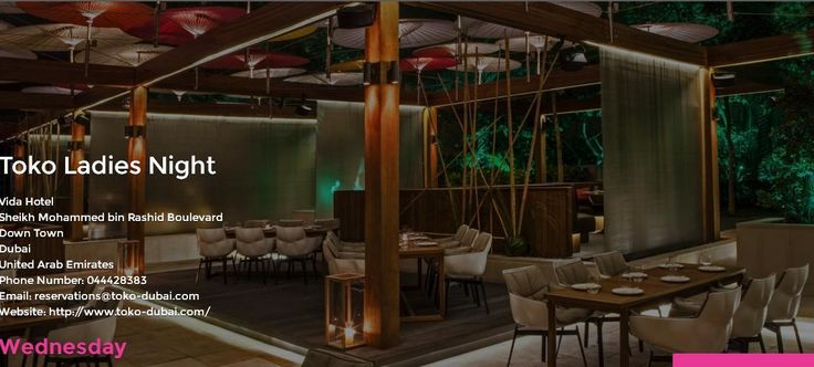 Find all information about Dubai night clubs and activities from Best Ladies Night. Find details about Toko ladies Night in Dubai from www.bestladiesnight.ae