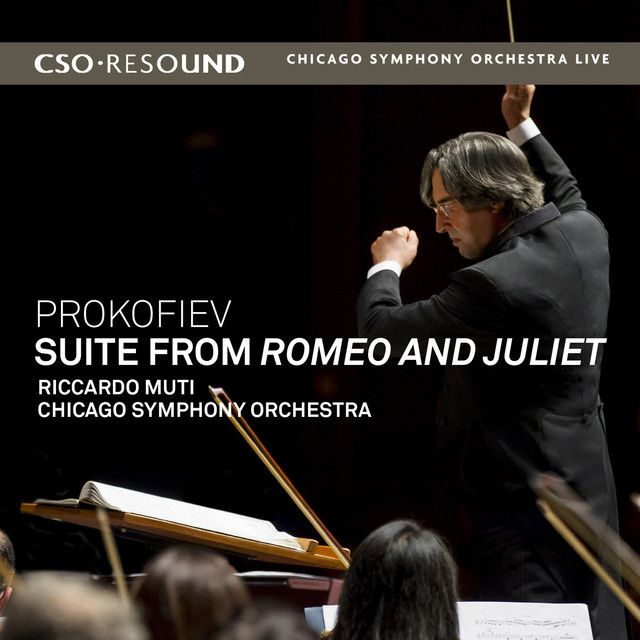 Romeo and Juliet Suite: Montagues and Capulets, a song by Sergei Prokofiev, Chicago Symphony Orchestra, Riccardo Muti on Spotify