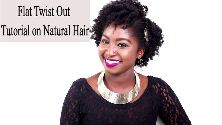 How To: Flat Twist Tutorial on Natural Hair