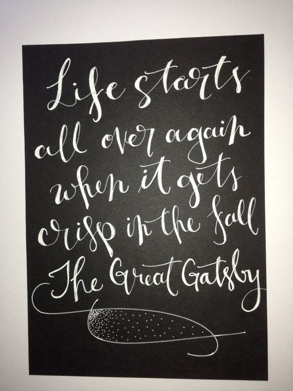 The Great Gatsby quote - on 5 x 7 inch card stock with white ink