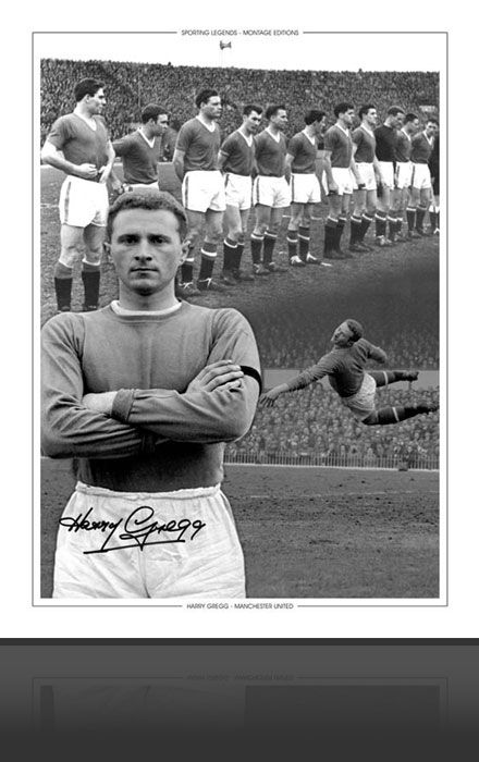 Manchester United (Harry Gregg) Signed Montage Edition