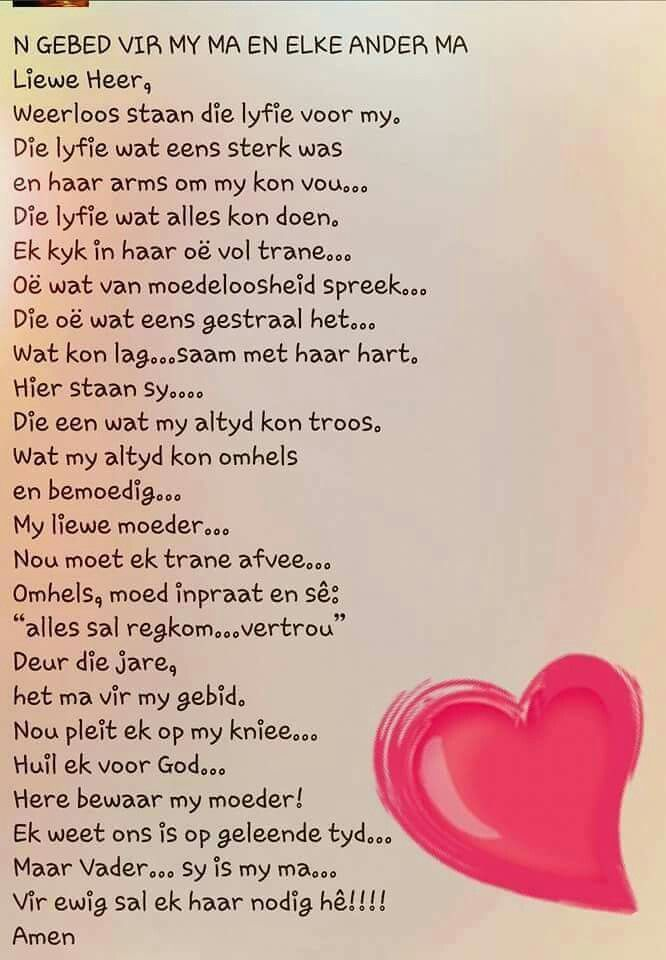 Gebed vir my Ma... #Afrikaans #Prayer #MamaMia                                                                                                                                                                                 More