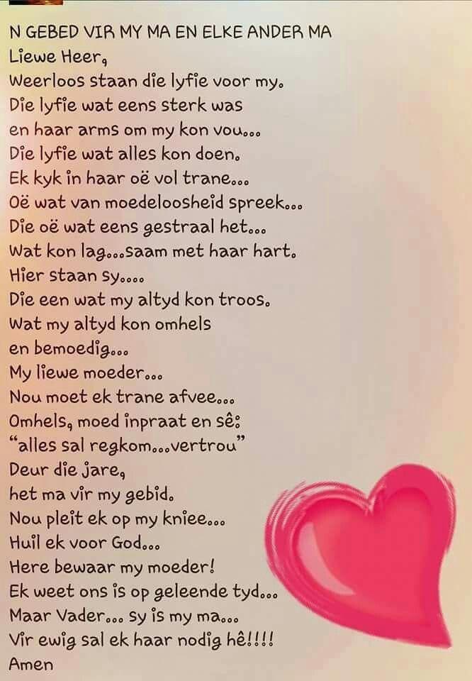 Gebed vir my Ma... #Afrikaans #Prayer #MamaMia                                                                                                                                                                                 More