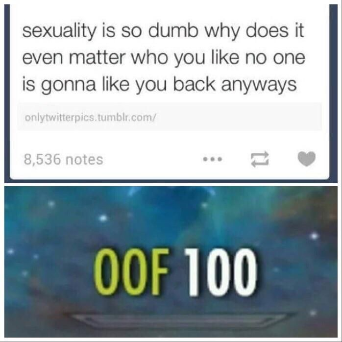 big OOF | Relatable/Agreeable shit | Funny memes, Funny, Tumblr funny