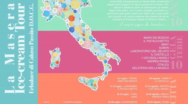 Come i 10 anni dell'azienda, per 10 settimane, 10 gelaterie realizzeranno un gelato limited edition, utilizzando il passito di Caluso d.o.c.g. de La Masera (Luglio 2015)