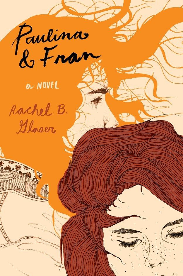 Paulina & Fran by Rachel B. Glaser | 34 Of The Most Beautiful Book Covers Of 2015