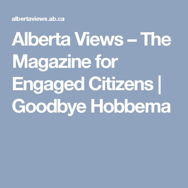 Alberta Views – The Magazine for Engaged Citizens | Goodbye Hobbema