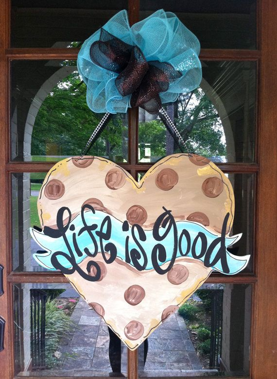 Life is Good Door Hanger