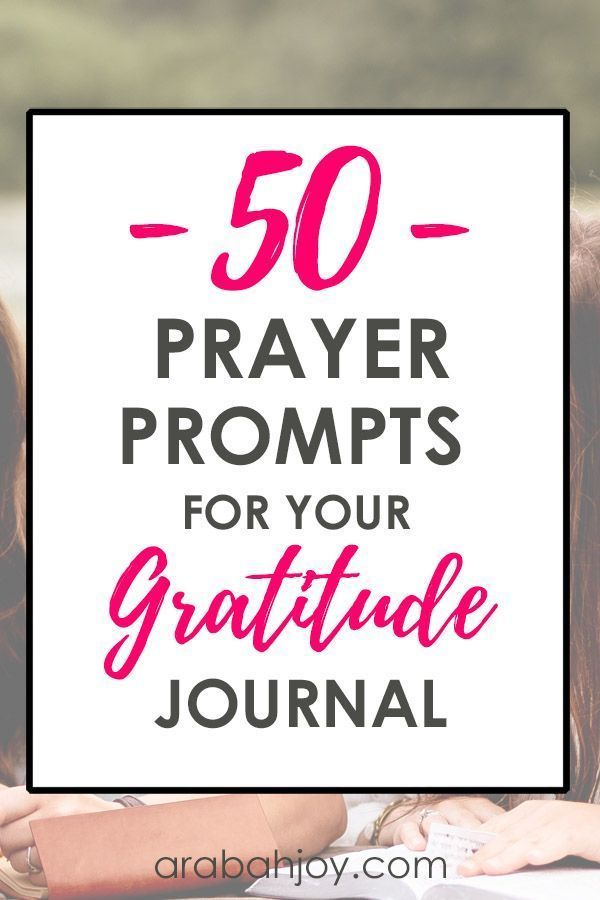 50 Prayer Prompts for Your Gratitude Journal | Journal
