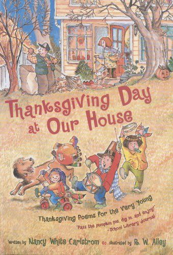 This book offers a peek at one family's holiday celebration. Whether for rhyming or singing or simply saying grace, these warm, cozy poems show that there are lots of ways to give thanks -- and so many things to be thankful for!  Nancy White Carlstrom's short, snappy verses and R. W. Alley's cheerful illustrations come together in a lively holiday book that is sure to be a welcome part of your own family's festivities.