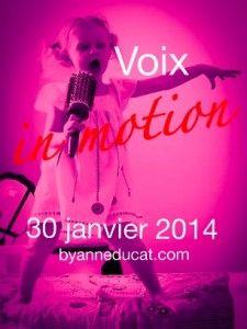 Voix in motion   By Anne Ducat