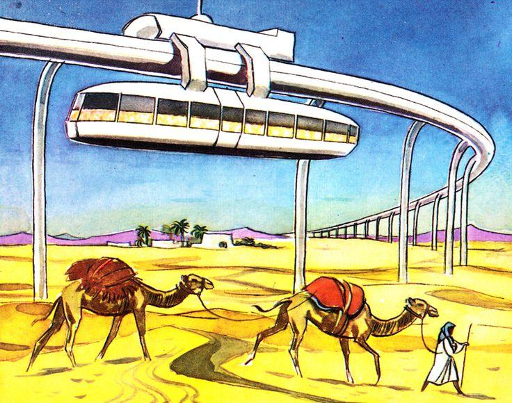 Monorails in the desert by Sammelalben - Die Welt von Morgen, 1959