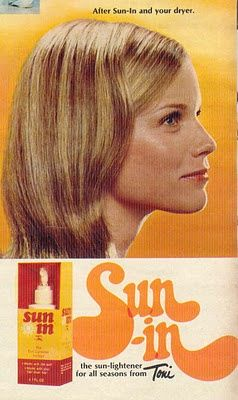 Sun-In...because blondes really DO have more fun:) I once dated a guy who was known for using this stuff
