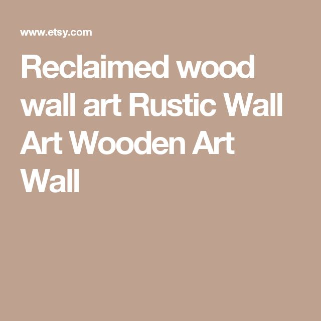 Reclaimed wood wall art Rustic Wall Art Wooden Art Wall