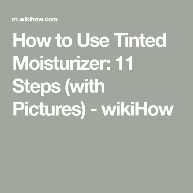 Use Tinted Moisturizer
