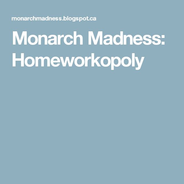 Monarch Madness: Homeworkopoly