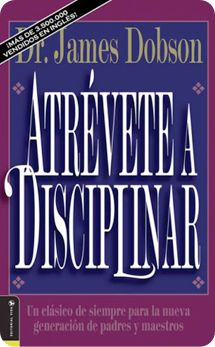 Libro Atrévete a disciplinar del Dr. James Dobson ✿⊱╮