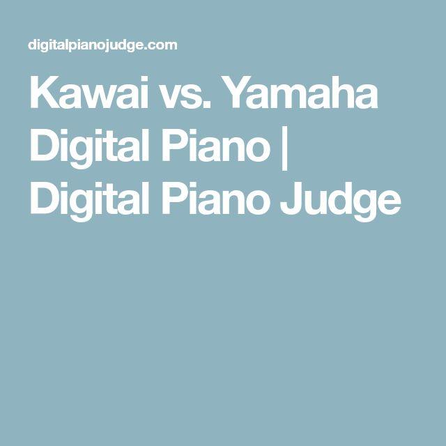 Kawai vs. Yamaha Digital Piano | Digital Piano Judge