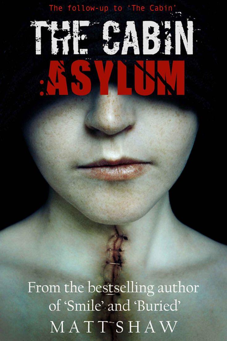 The Cabin: Asylum by Matt Shaw