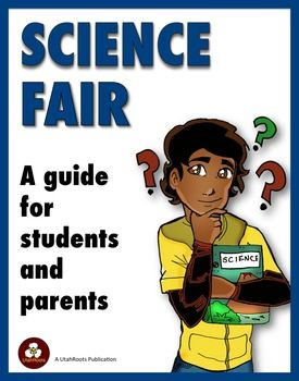 Science Fair: A Guide For Students and Parents is a printable booklet to be provided by science teachers and/or science fair coordinators to students who are participating in their first competitive science fair from which they may go on to competition in district, state, or regional science fairs.As a classroom teacher myself for nearly thirty years, I know theres little time in a science teachers schedule for doing direct instruction on how to design and complete a good science fair…