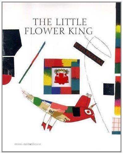 Little Flower King Mini-edition by Kveta Pacovska