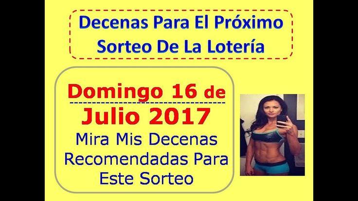 Piramide de la Suerte Decenas Sorteo Domingo 16 de Julio 2017 Loteria Nacional Domingo 16 Julio 2017