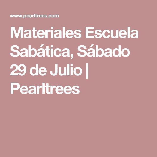 Materiales Escuela Sabática, Sábado 29 de Julio   Pearltrees