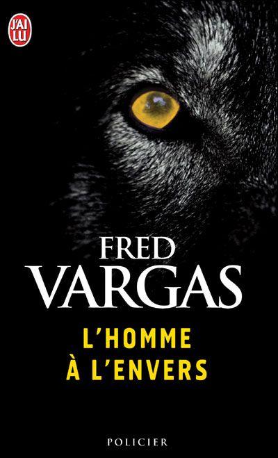L'homme à l'envers / Fred Vargas http://fama.us.es/record=b2197375~S5*spi