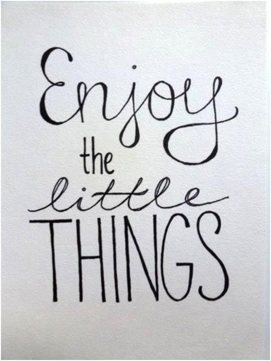 #Inspiration | The Little Things. Yes, I just quoted One Direction...but it's not like they have a copyright.