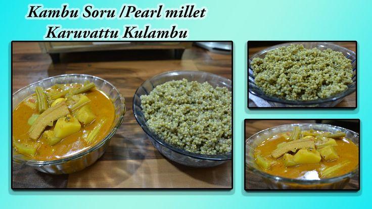 Kambu Soru | Karuvattu Kuzhambu | Pearl Millet | Dry Fish Gravy | Lunch ...