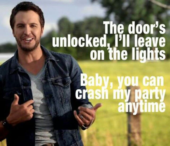 Every Party Needs To Be Crashed Amenadiel S Here For: 388 Best Images About Luke Bryan ♥•♥•♥•♥ On Pinterest