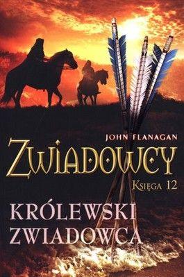 Zwiadowcy. Księga 12. Królewski zwiadowca - jedynie 36,73zł w matras.pl