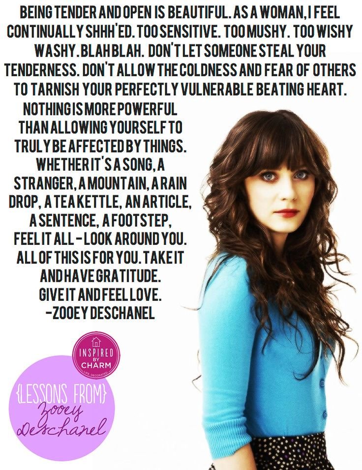 Lessons From: Zooey Deschanel // via Inspired by Charm Wise words....