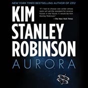I finished listening to Aurora by Kim Stanley Robinson, narrated by Ali Ahn on my Audible app.  Try Audible and get it free.