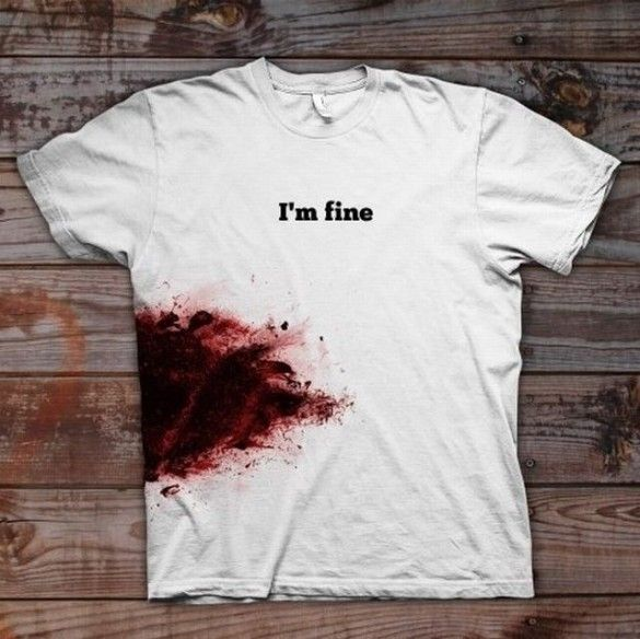 Daily Tee: I'm fine - wounded t-shirt design - fancy-tshirts.com