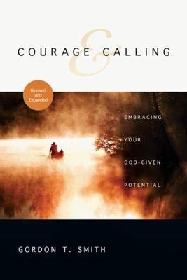 Courage & Calling - Gordon T Smith