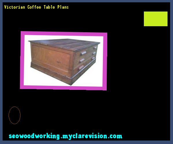 Victorian Coffee Table Plans 204844 - Woodworking Plans and Projects!