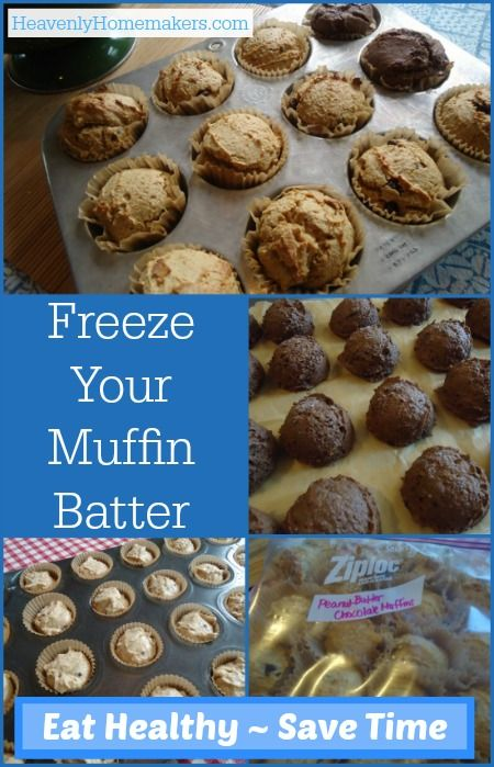 Freezing Muffin Batter for Quick Breakfasts and Snacks | Heavenly Homemakers