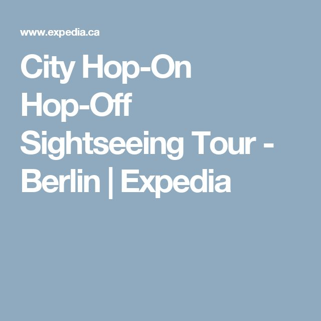 City Hop-On Hop-Off Sightseeing Tour - Berlin | Expedia