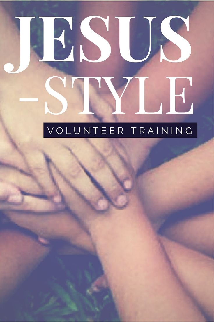 Here's how to do volunteer training and leadership following in Jesus' footsteps—regardless of your budget.