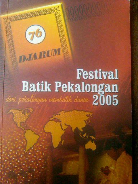 Pekalongan Batik Festival 2005, design by Petak Umpet Jogjakarta via @w123d