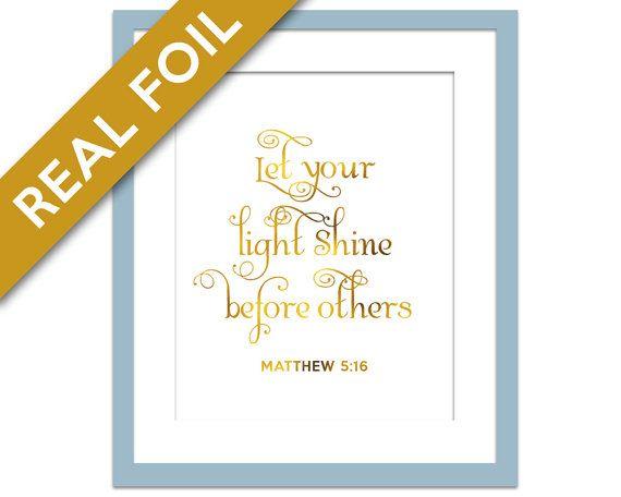 Let Your Light Shine - Gold Foil Print - Matthew 5:16 - Bible Verse - Gold Foil Quote - Nursery Art - Scripture Art - Christian Wall Art