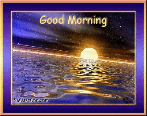 Good Morning sunrise animated morning good morning good